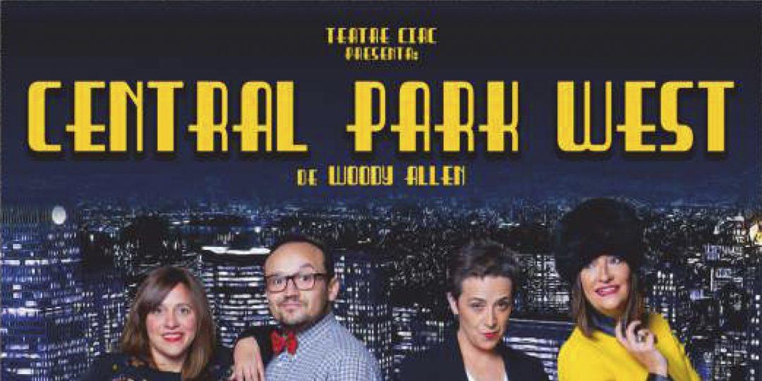 Central Park West – Teatre Circ