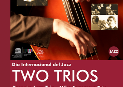 TWO TRIOS. DIA INTERNACIONAL DEL JAZZ.