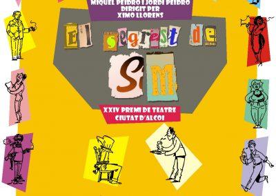 El segrest de S. M. – Premi de Teatre Ciutat d'Alcoi . Bolos Teatre