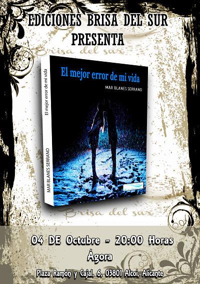 """Presentació del llibre  """"El mejor error de mi vida"""" de Mar Blanes"""