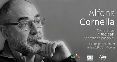 """Conferencia de Alfons Cornella: """" Radical. Innovar és possible"""""""