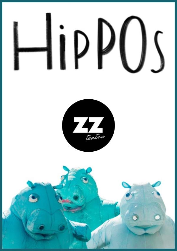 Zum Zum Teatre: HIPPOS