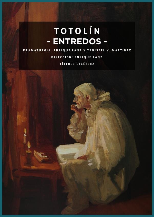 Títeres Etcétera: TOTOLÍN -ENTREDOS-,