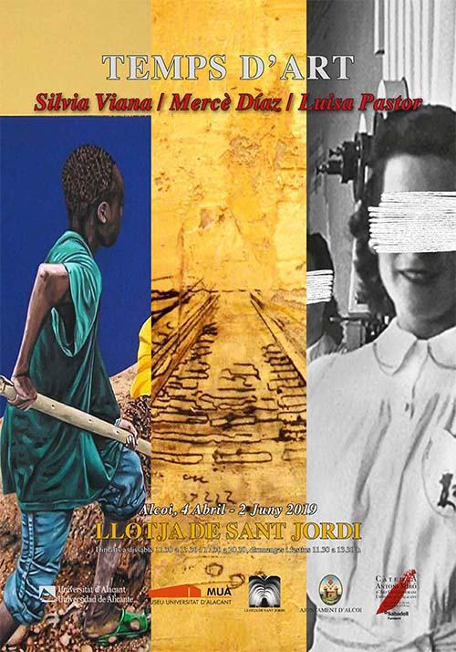 Exposición: Silvia Viana / Mercè Díaz / Luisa Pastor – TEMPS D'ART