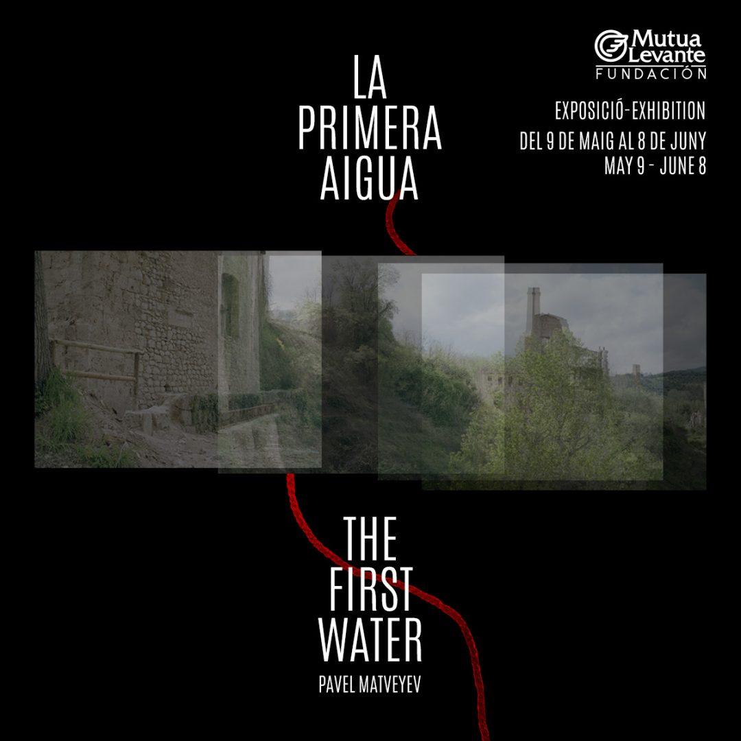 LA PRIMERA AIGUA / THE FIRST WATER