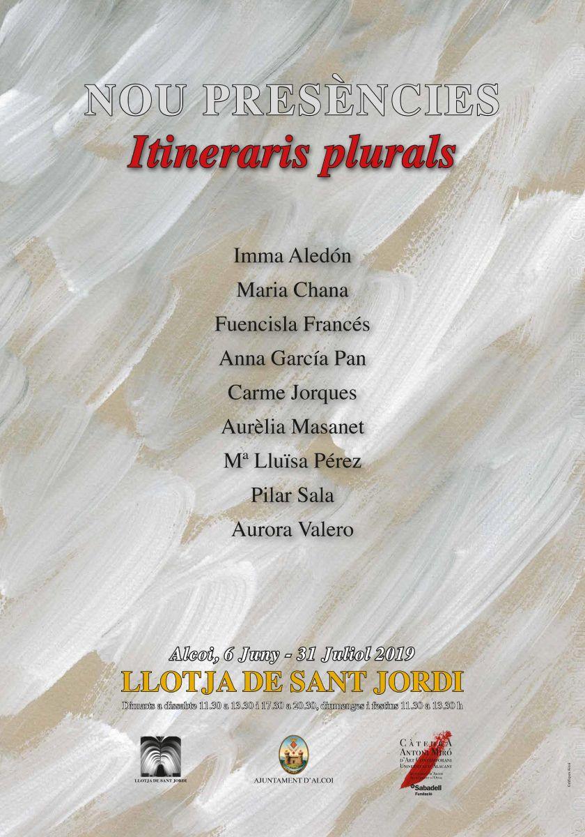 EXPOSICIÓ: NOU PRESÈNCIES – Itineraris plurals