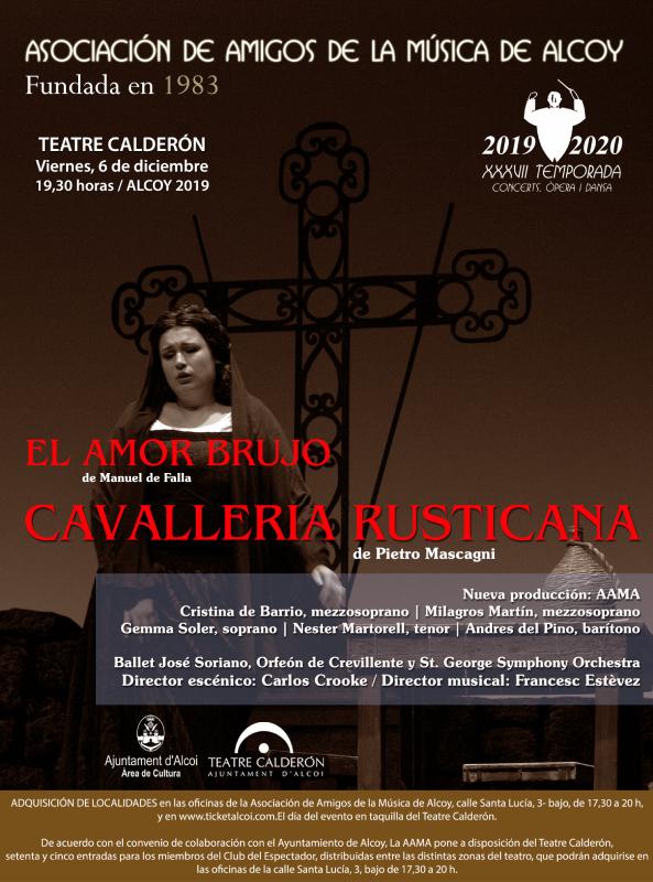 EL AMOR BRUJO de Manuel de Falla / LA CAVALLERÍA RUSTICANA de Pietro Mascagni
