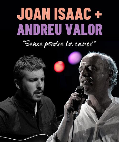JOAN ISAAC + ANDREU VALOR: Sense perde la cançó