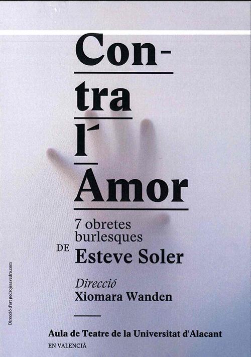 CONTRA L'AMOR. Aula de Teatre Universitat d'Alacant