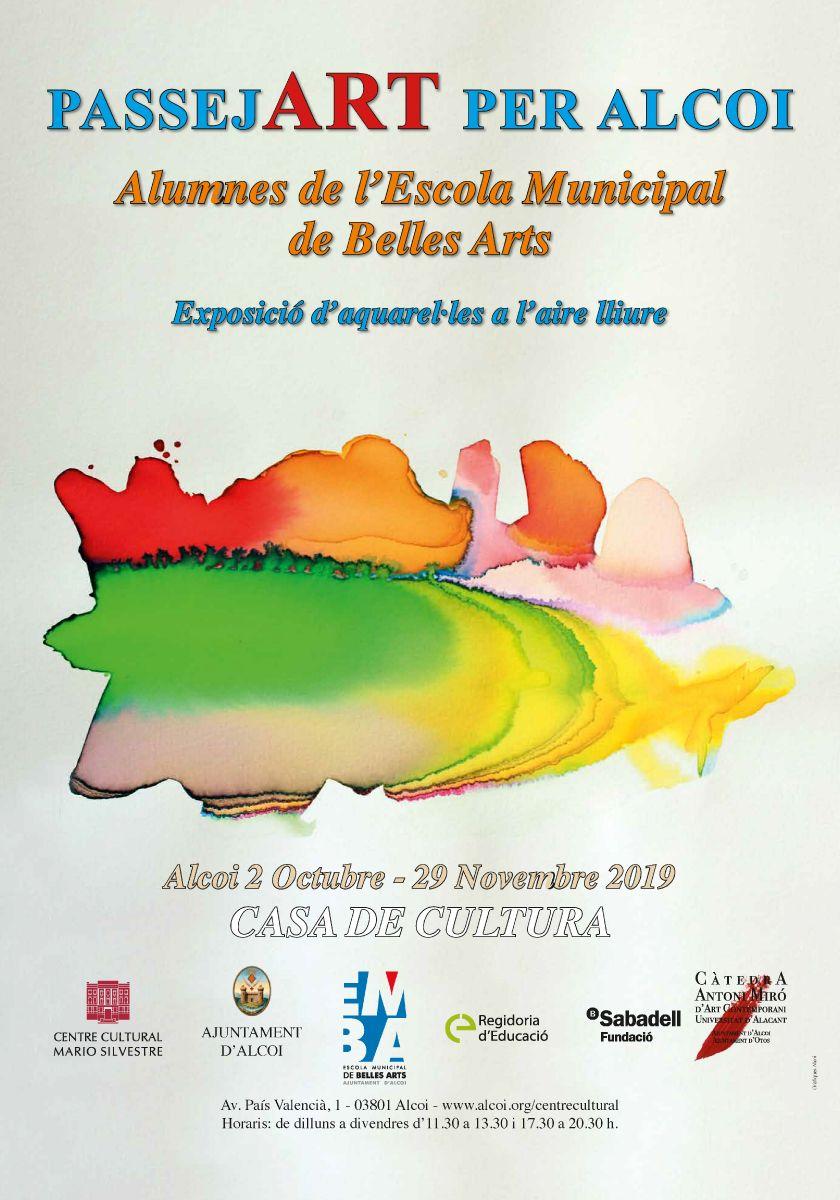 EXPOSICIÓN: PassejART per Alcoi. Alumnes Escola Municipal de Belles Arts Alcoi