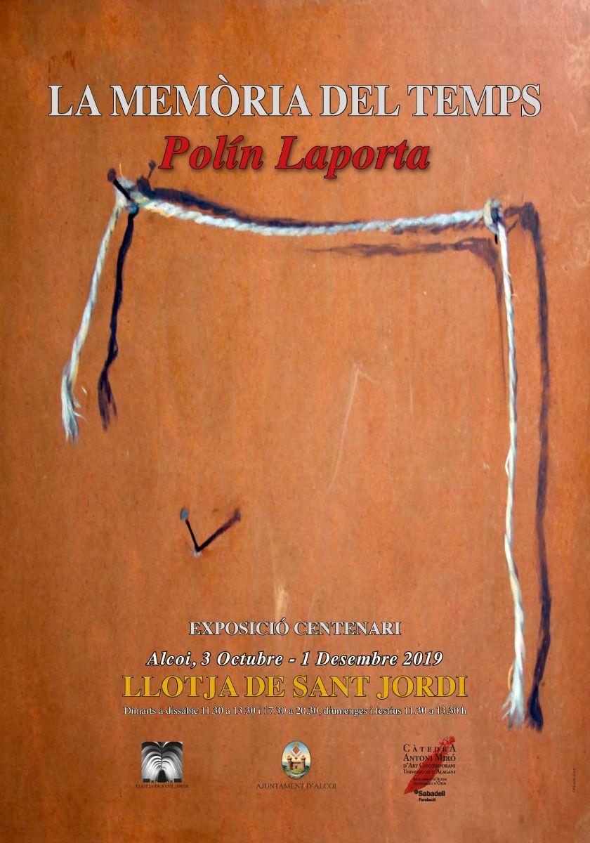 EXPOSICIÓN: LA MEMÒRIA DEL TEMPS, de Polín Laporta