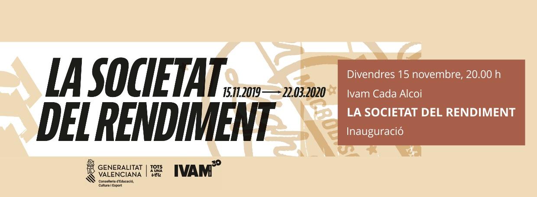 IVAM LA SOCIETAT DEL RENDIMENT