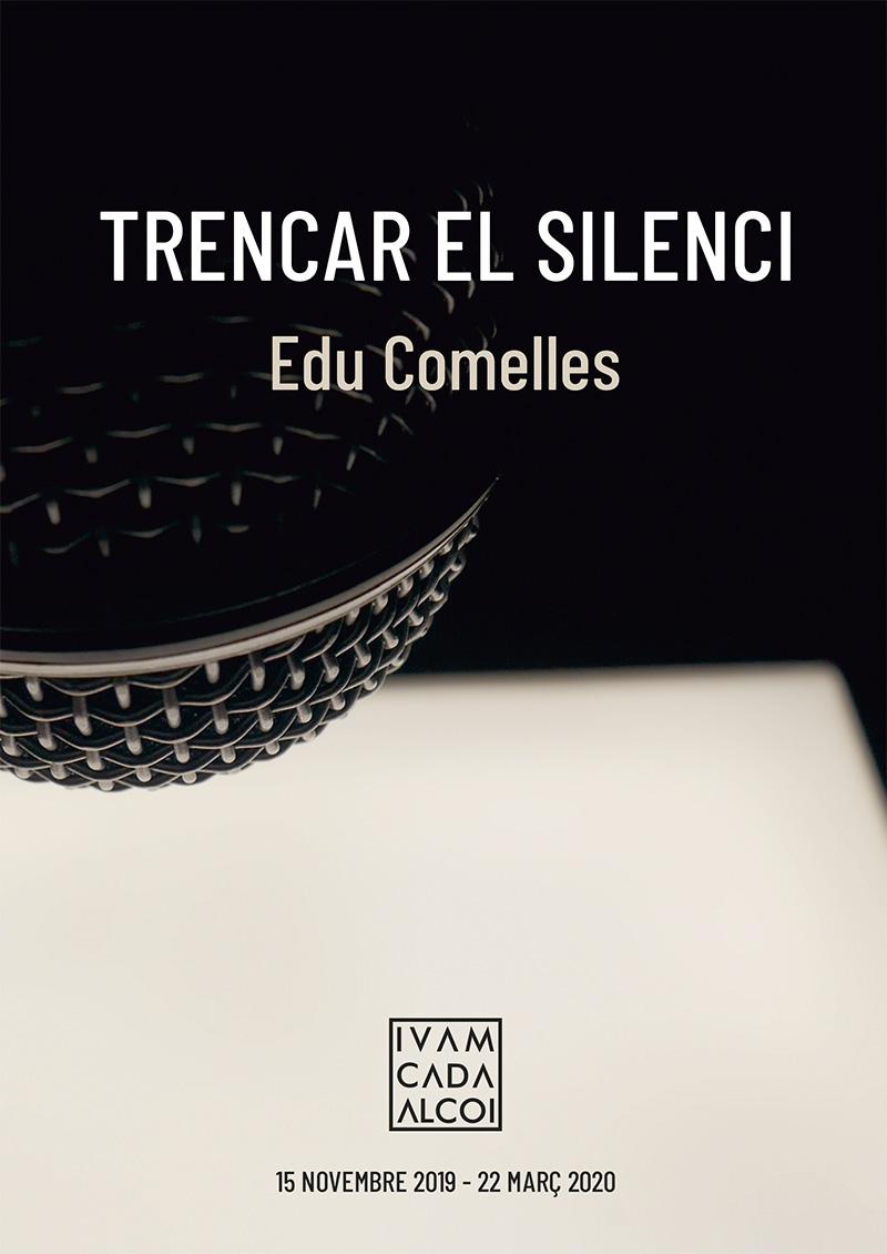 Exposicion: ROMPER EL SILENCIO, de Edu Comelles