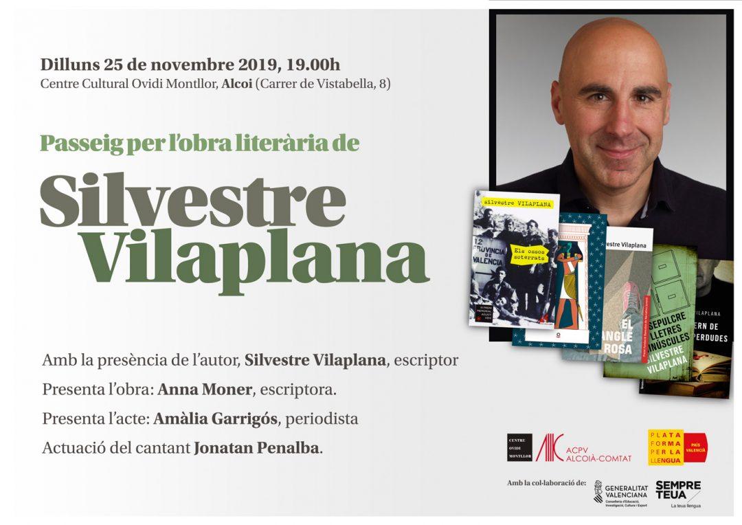 """Passeig per l'obra literària de: """" Silvestre Vilaplana"""""""