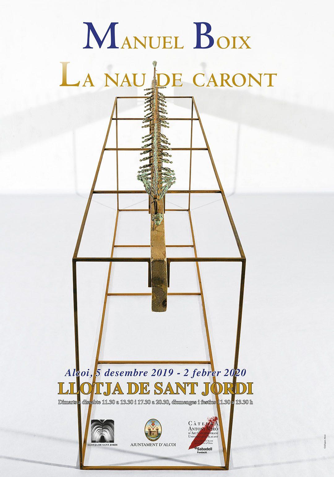 EXPOSICIÓ: MANUEL BOIX, La nau de Caront