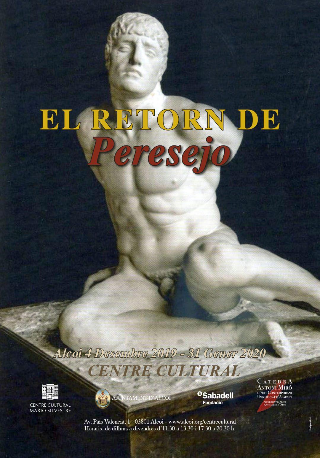 EXPOSICIÓ: EL RETORN DE PERESEJO