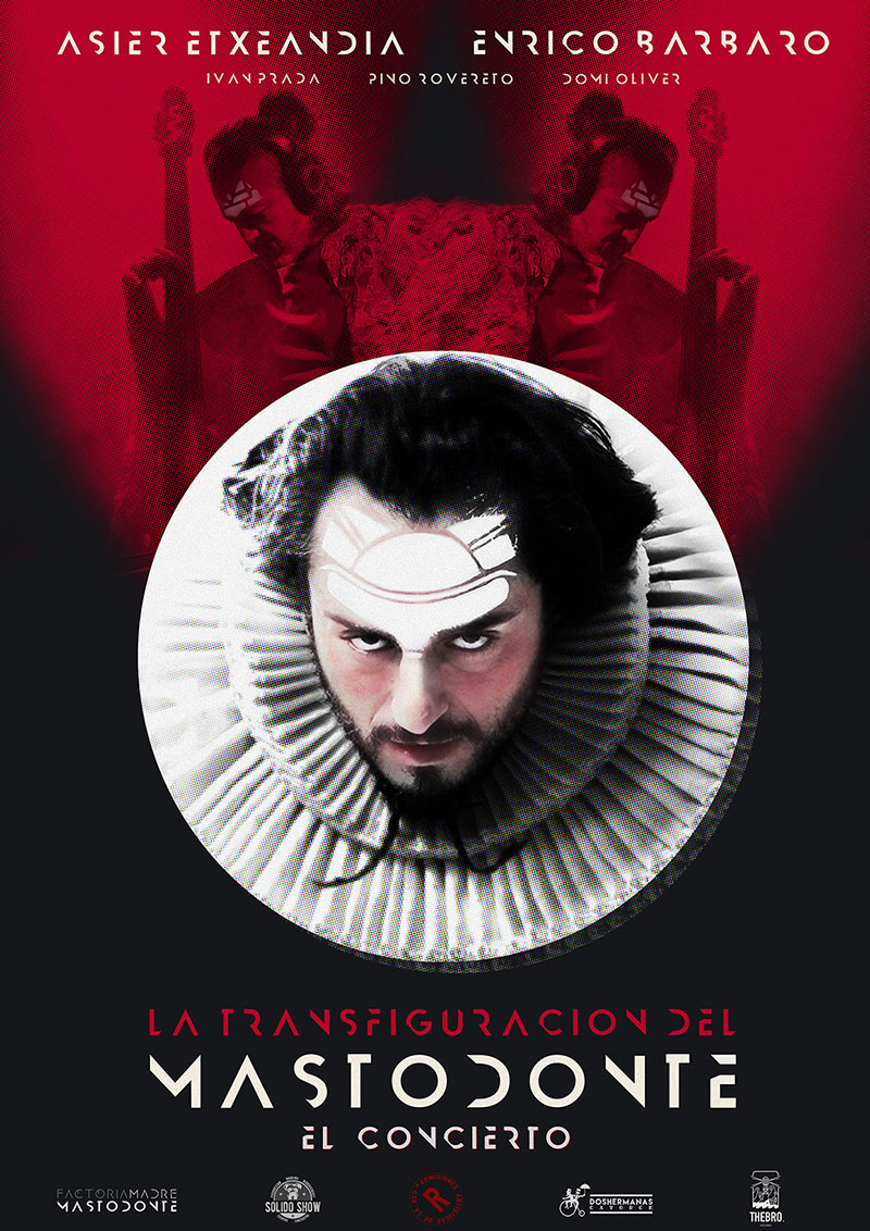 MASTODONTE – Asier Etxeandia y Enrico Barbaro