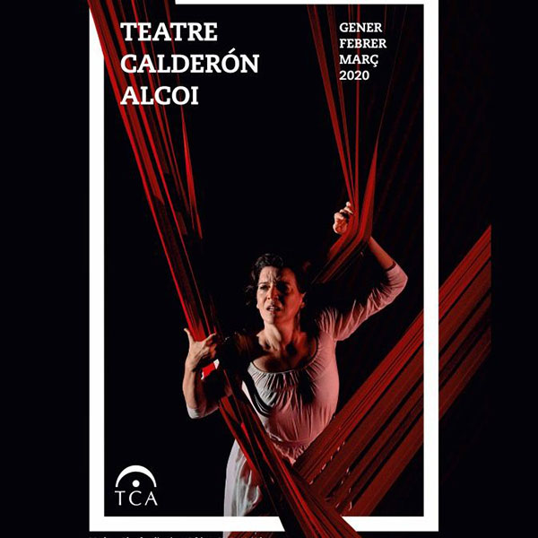 Arts Escèniques i Música al Teatre Calderón d'Alcoi- gener-març 2020