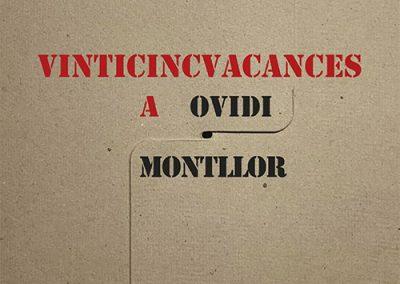 Exposició: VINTICINC VACANCES (A Ovidi Montllor)