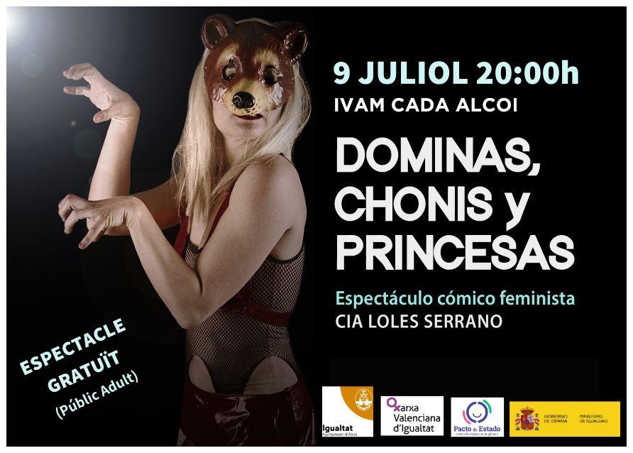 TEATRE: DOMINAS, CHONIS Y PRINCESAS, per Loles Serrano