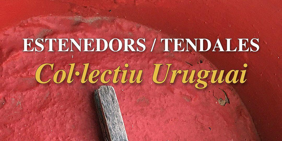 Exposició ESTENEDORS / TENDALES, del Col·lectiu Uruguai