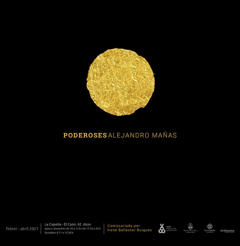 Exposición: PODEROSES, de Alejandro Mañas García