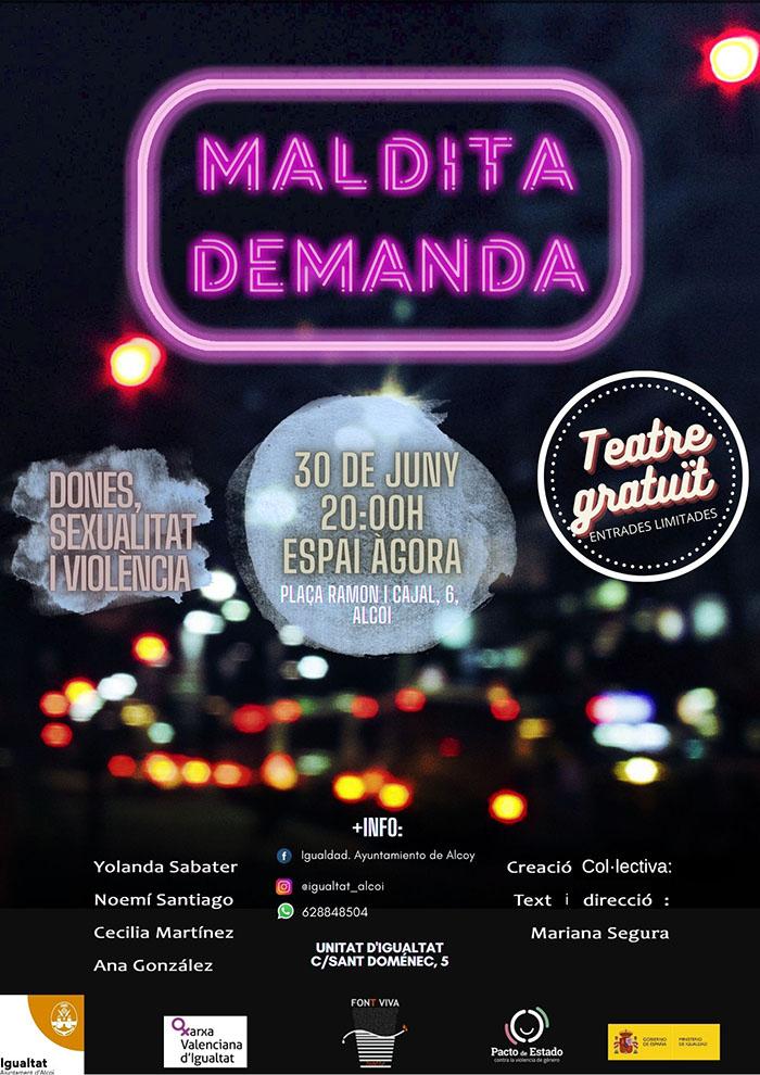Teatre: MALDITA DEMANDA
