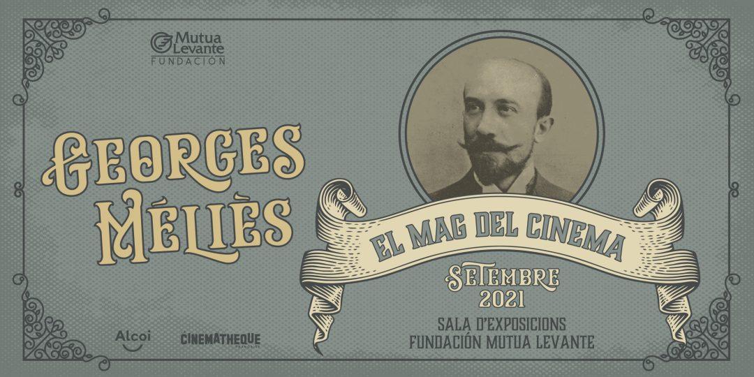 Georges Méliès, el mag del cinema