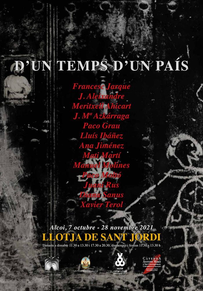 Exposición colectiva: D'UN TEMPS D'UN PAÍS
