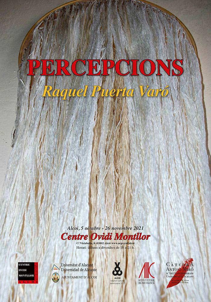 Exposición: PERCEPCIONS, de Raquel Puerta Varó